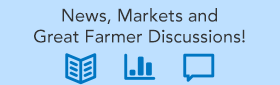 News, Markets and Great Farmer Discussions!