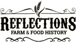 Reflections - Farm & Food History